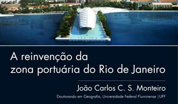 #curso ⎮ A reinvenção da zona portuária do Rio de Janeiro