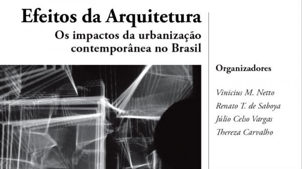 Efeitos da Arquitetura: os impactos da urbanização no Brasil