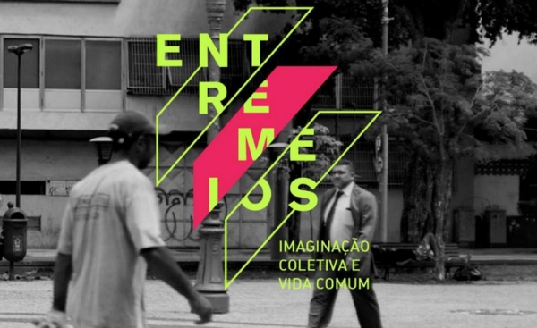 Entremeios: imaginação coletiva e vida comum