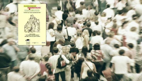 Observatório lança 2ª edição de Globalização, Fragmentação e Reforma Urbana
