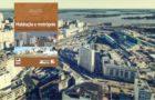 Habitação e Metrópole: produção da cidade em disputa