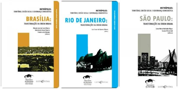 Metrópoles nacionais: São Paulo, Rio de Janeiro e Brasília