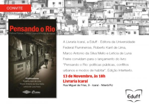 Pensando o Rio: políticas públicas, conflitos urbanos e modos de habitar