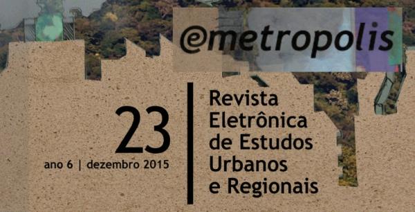 Revista e-metropolis nº 23 | Planejamento territorial no Brasil