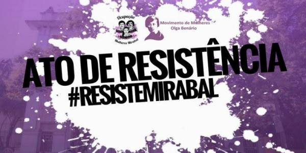 Ato de Resistência Ocupação Mulheres de Mirabal