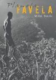 Favelas sem cidade: uma experiência global de superurbanização precária nos limites da condição humana