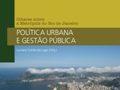 Olhares sobre a metrópole do Rio de Janeiro: política urbana e gestão pública