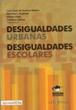 Seminário Desigualdades Urbanas, Desigualdades Escolares