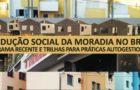Livro Produção Social da Moradia no Brasil