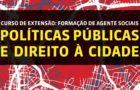 Observatório promove curso sobre Políticas Públicas e Direito à Cidade