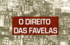 """Livro """"O Direito das Favelas"""""""
