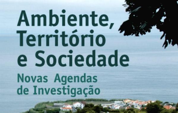 Ambiente, Território e Sociedade: novas agendas de investigação