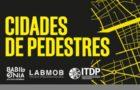 """Lançamento """"Cidades de Pedestres"""" em Porto Alegre"""