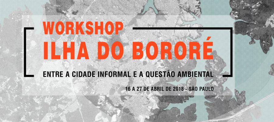 """Workshop """"Ilha do Bororé: entre a cidade informal e a questão ambiental"""""""