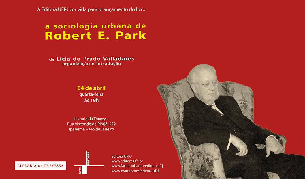 A Sociologia Urbana de Robert Park