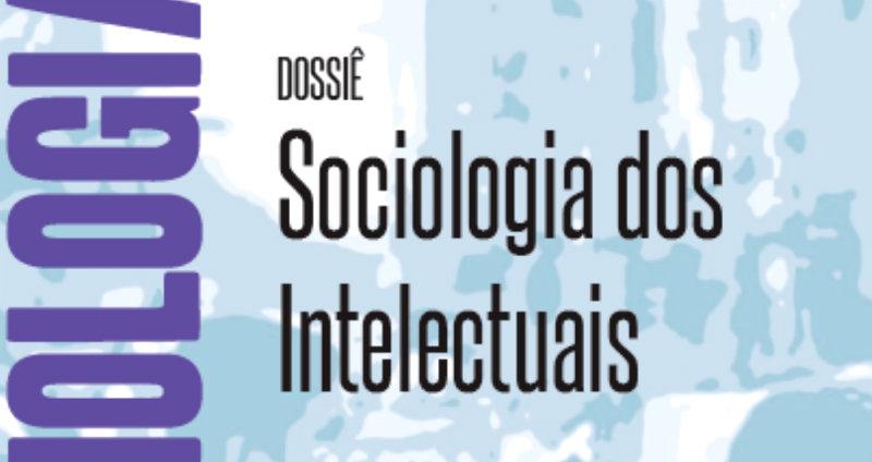 Revista Sociologias nº 47 — Dossiê Sociologia dos Intelectuais