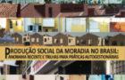 Produção social na moradia no Brasil