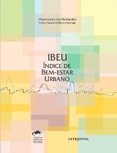 Índice de Bem-estar Urbano (IBEU) é apresentado no Istituto Europeo di Design