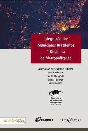 """E-book """"Integração dos Municípios Brasileiros à Dinâmica de Metropolização"""""""