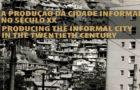 #seminário — A produção da cidade informal no século XX