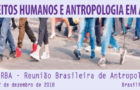 31ª RBA: Direitos humanos e Antropologia em ação