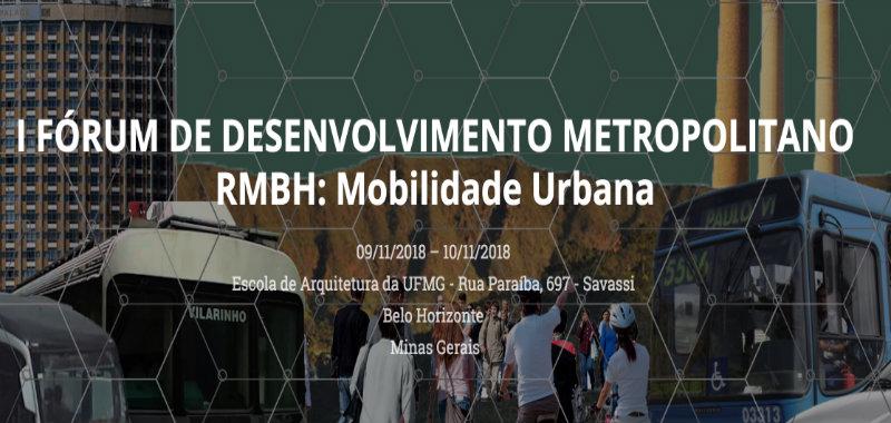 I Fórum de Desenvolvimento Metropolitano da RMBH