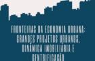 Fronteiras da Economia Urbana