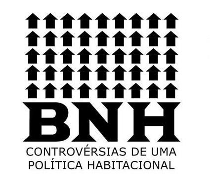 """Lançamento do documentário """"BNH: controvérsias de uma política habitacional""""."""