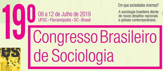 Chamada de trabalhos 19º Congresso Brasileiro de Sociologia