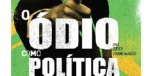 """E-book gratuito """"O ódio como política: a reinvenção das direitas no Brasil"""""""