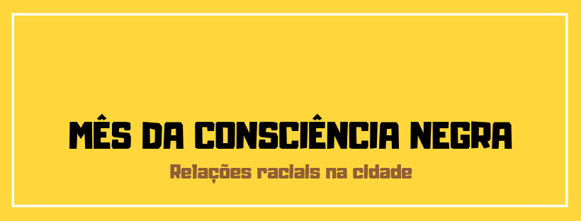 Viver em São Paulo: Relações Raciais na Cidade