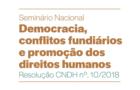 Seminário Nacional Democracia, Conflitos Fundiários e Promoção dos Direitos Humanos