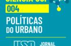 Quem decide como serão as políticas de uma cidade?