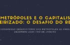 As metrópoles e o capitalismo financeirizado: o desafio do rentismo (vídeo)