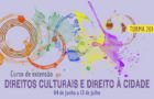 """Curso de Extensão """"Direitos Culturais e Direito à Cidade"""""""