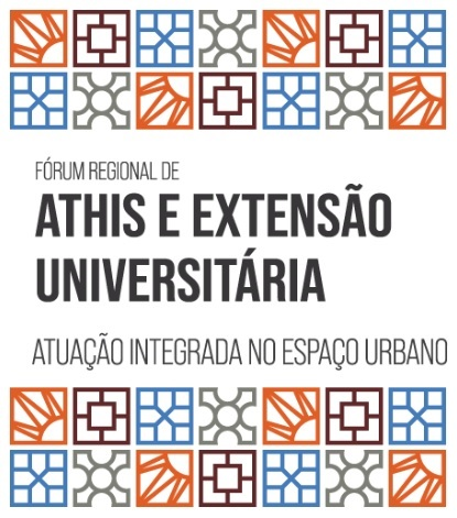 Fórum Regional de ATHIS e Extensão Universitária: Atuação Integrada no Espaço Urbano