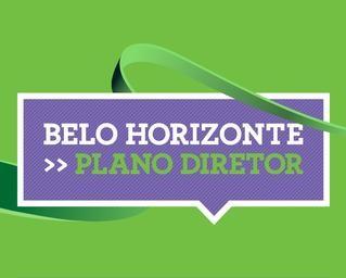 A aprovação do novo Plano Diretor de Belo Horizonte