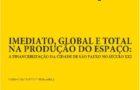 """Livro """"Imediato, global e total na produção do espaço: a financeirização da cidade de São Paulo no século XX"""""""