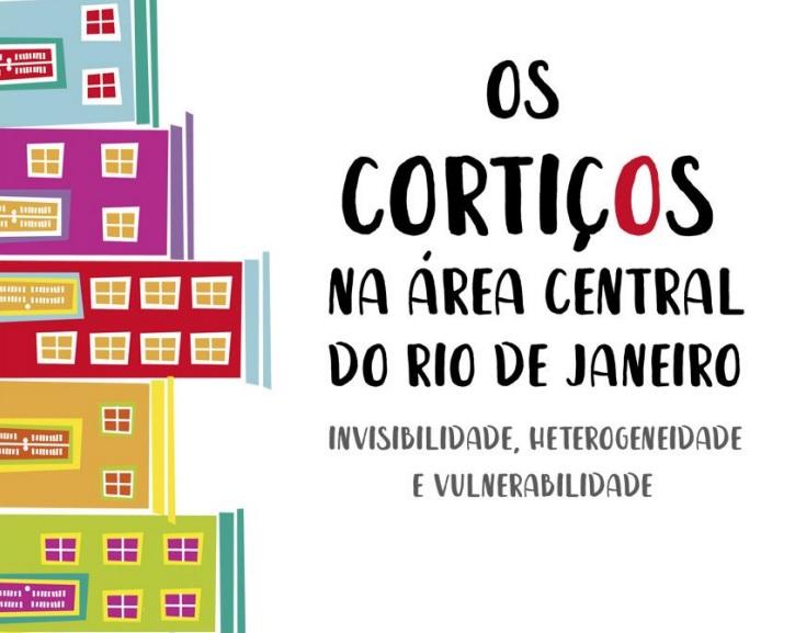 Relatório: Cortiços na Área Central do Rio de Janeiro