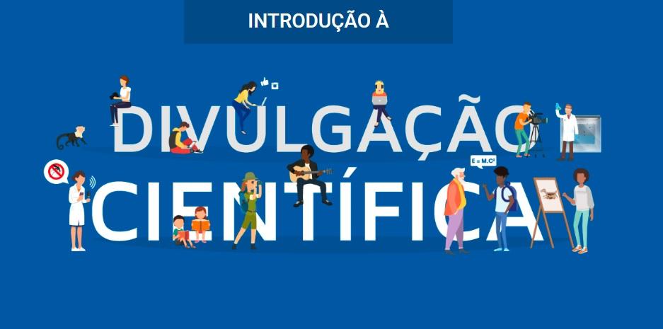 Fiocruz oferece curso online sobre Divulgação Científica