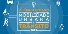 Chamada de trabalhos para o 6º Fórum Goiano de Mobilidade Urbana e Trânsito