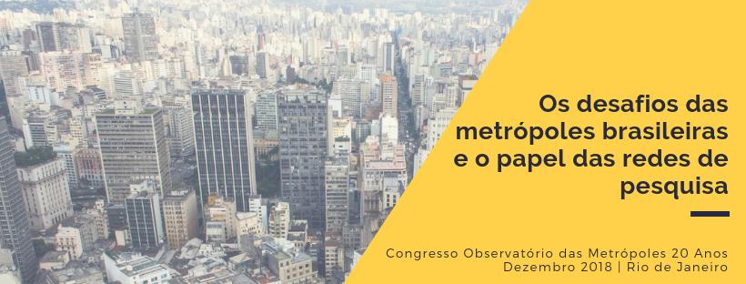 Os desafios das metrópoles brasileiras e o papel das redes de pesquisa (vídeo)