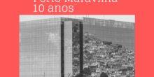 Porto Maravilha 10 anos: passado, presente e futuro da zona portuária