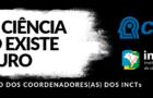 Manifesto dos INCTs em defesa da CT&I e das agências federais de fomento à pesquisa científica e tecnológica