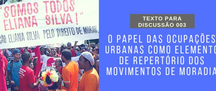 O papel das ocupações urbanas como elemento de repertório dos movimentos de moradia (Texto para Discussão)