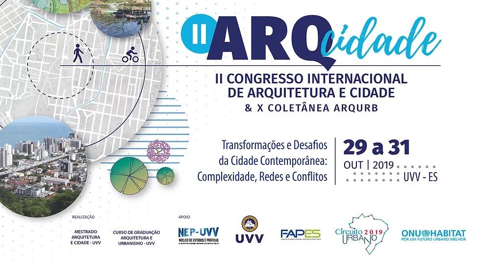 II Congresso Internacional de Arquitetura e Cidade e X Coletânea Arq Urb