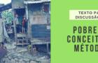 Pobreza: Conceitos e Métodos (Texto para Discussão)