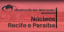 Conheça o OM: Núcleos Recife e Paraíba