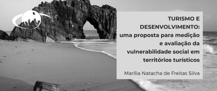 Turismo e Desenvolvimento: proposta para medição e avaliação da vulnerabilidade social nos territórios turísticos
