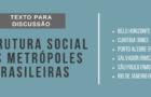 Estrutura Social das Metrópoles Brasileiras (Texto para Discussão)